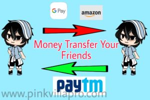 How to transfer Money your friend