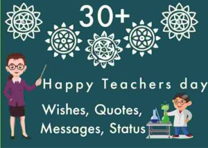 Happy Teachers day Wishes, Quotes, Messages