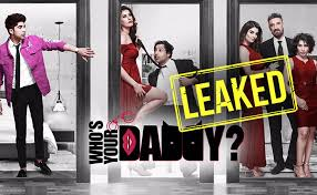 Who's Your Daddy 2 webseries Download in HD Leaked by Tamilrockers, filmyzilla