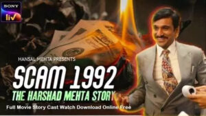 Scam 1992, The Harshae Mehta Story Download Web series By Tamilrockers
