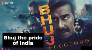 Bhuj The Pride of India Cast & Crew, wiki, Release Date, story