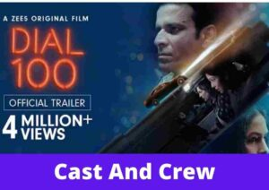 Dial 100 (2021): Movie Cast & Crew, Wiki, Story, trailer, Release Date,