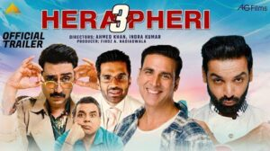 Hera Pheri 3  Movie (2021) Cast and Crew, Wiki, Review, Release Date, Trailer, Budget