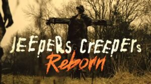 Jeepers Creepers: Reborn Movie  (2021) Cast and Crew, Wiki, Review, Release Date, Trailer, Budget, Real Name, Watch Online OTT