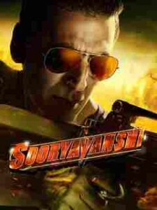 Sooryavanshi  Movie (2021) Cast and Crew, Wiki, Review, Release Date, Trailer, Budget