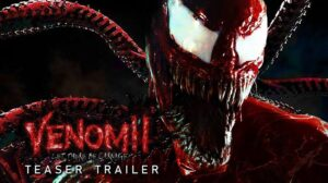 Venom 2 Let There Be Carnage Cast & Crew, wiki, Trailer, Release Date