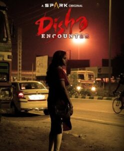 Disha Encounter Telugu Movie (2021) Cast and Crew, Wiki, Review, Release Date, Trailer, Budget, Real Name, Watch Online OTT