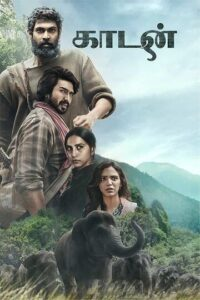Kaadan Movie (2021) Cast and Crew, Wiki, Review, Release Date, Trailer, Budget