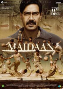 Maidan Movie Cast and Crew, Wiki, Review, Release Date, Trailer, Budget, Watch Online OTT Download