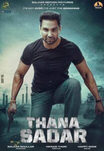 Thana Sadar Punjabi Movie Cast and Crew, Wiki, Review, Release Date, Trailer, Budget, Real Name, Watch Online OTT